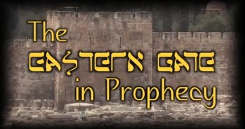 The Eastern Gate in Prophecy