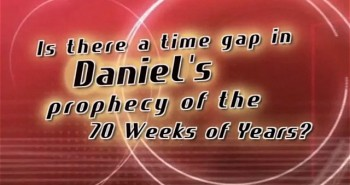 Daniel, Part 2 – The Gap Prophecy
