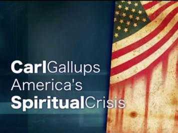 Gallups on America's Spiritual Crisis