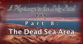 The Dead Sea - Pilgrimage 8