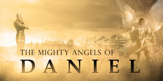 The Mighty Angels of Daniel 12: Seal the Book