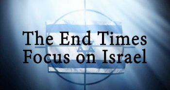 End Times Focus on Israel