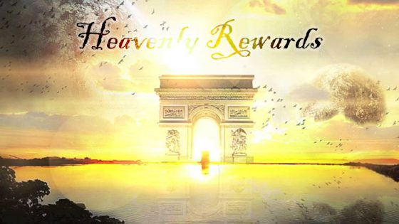 Misconceptions About Heavenly Rewards (Part 6 of 6)