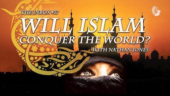 The Inbox: Will Islam Conquer the World?