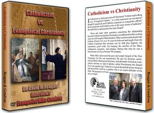 Catholicism vs Evangelical Christianity