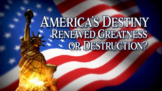 America's Renewed Greatness or Destruction (Part 4 of 4)