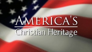 Reagan on the Christian Heritage of America