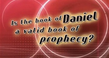 Daniel, Part 1 – Validity of the Book