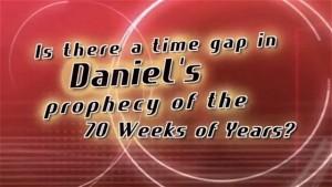 Daniel, Part 2 – The Gap Prophecy