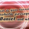Daniel, Part 4 – Favorite Passages