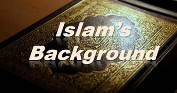 Islam's Background
