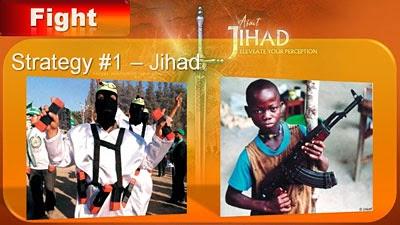 Strategy #1: Jihad