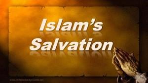 Islam's Salvation