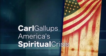 Gallups on America's Spiritual Crisis