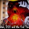 Islam, ISIS and the End Times