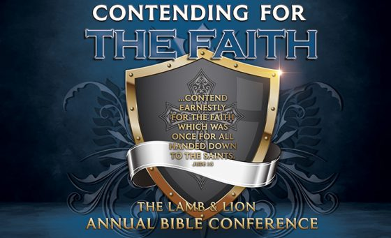 You're Invited to Attend the Contending for the Faith Bible Conference!