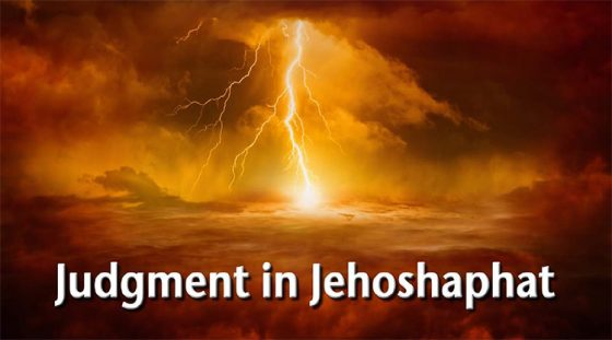 Judgment in Jehoshaphat (Part 5 of 8)