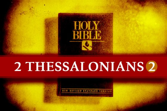 The Tribulation Road Thru 2 Thessalonians (Part 5)