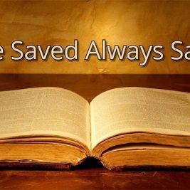 Once Saved Always Saved