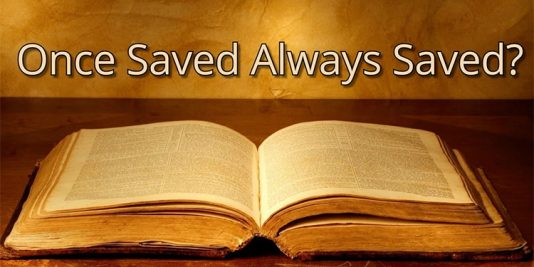 Once Saved Always Saved