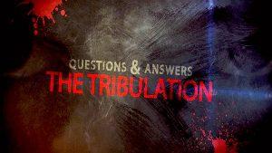 QA The Tribulation