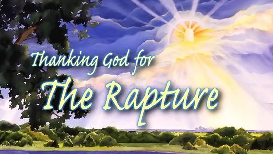 Why I'm So Thankful for the Rapture