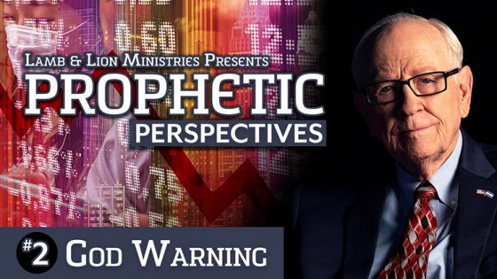 Prophetic Perspectives #2: God Warning