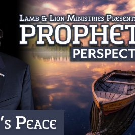 Prophetic Perspectives #3: God's Peace