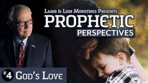 Prophetic Perspectives #4: God's Love