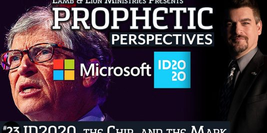 Prophetic Perspectives #23: ID2020, the Chip, and the Mark