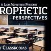 Prophetic Perspectives #22: Empty Classrooms