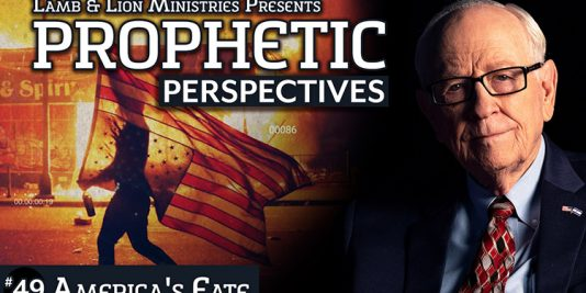 Prophetic Perspectives #49: America's Fate