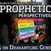 Prophetic Perspectives #65: BLM on Dismantling Gender