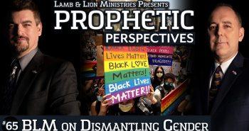 Prophetic Perspectives #65: BLM on Dismantling Gender