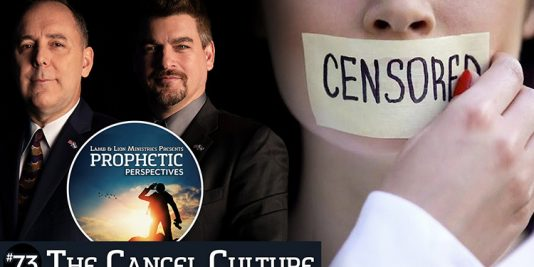 Prophetic Perspectives #73: The Cancel Culture