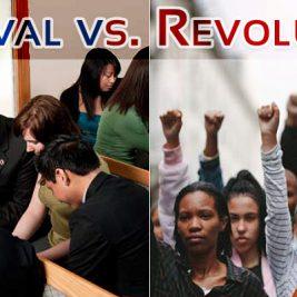 Revival vs Revolution