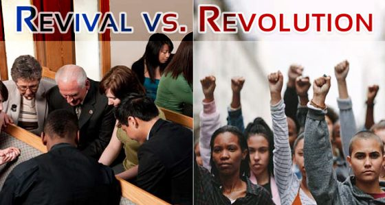 Revival Versus Revolution (Part 1 of 4)