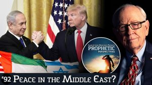 Prophetic Perspectives #92: Peace in the Middle East?