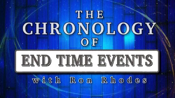 Ron Rhodes on End Times Chronology: Keys to Interpretation