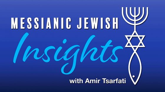Messianic Jewish Insights with Amir Tsarfati: Life Living in Armageddon