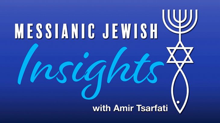 Messianic Jewish Insights with Amir Tsarfati