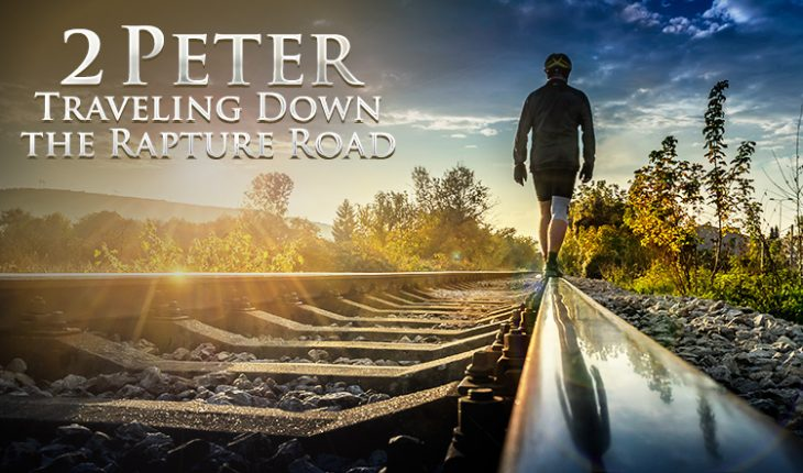2 Peter Rapture Road Series