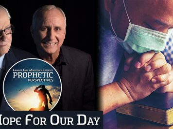 Prophetic Perspectives #128: Hope for Our Day