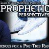 3 Evidences for a Pre-Trib Rapture
