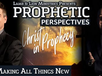Prophetic Perspectives 167: Making All Things New