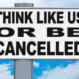 Think Like Us Or Be Cancelled