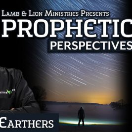 Flat Earthers | Prophetic Perspectives 78