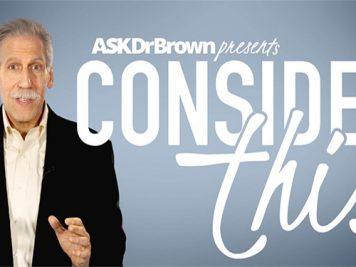 Ask Dr Michael Brown