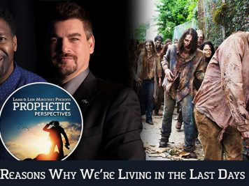 5 Reasons Why We're Living in the Last Days