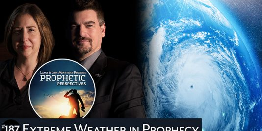 Extreme Weather in Prophecy